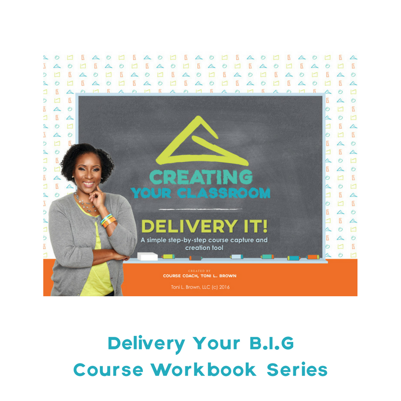 Deliver Your Course Idea Workbook