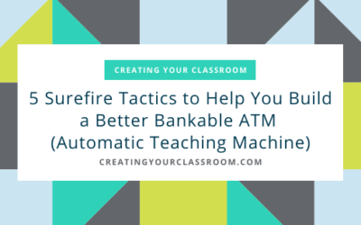 5 Surefire Tactics to Help You Build a Better Bankable ATM (Automatic Teaching Machine)