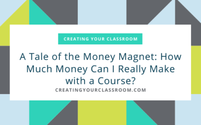 A Tale of the Money Magnet: How Much Money Can I Really Make with a Course?
